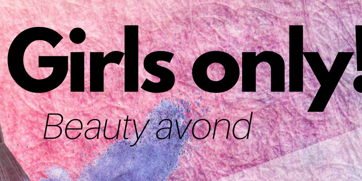 Beauty avond: Girls only!