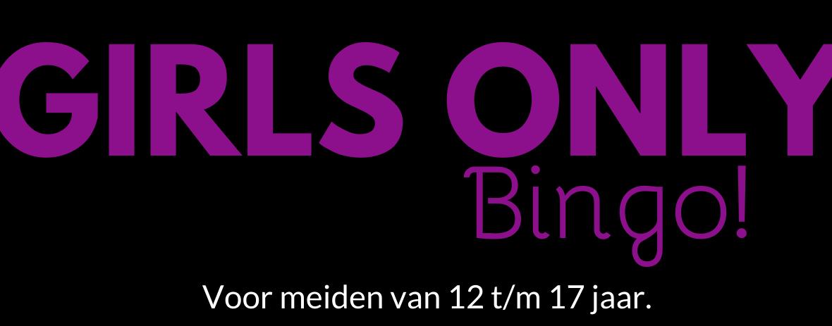 Bingo: Girls only!